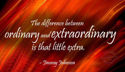 the-different-between-ordinary-and-extraordinary-is-that-little-extra, designcarrot.co